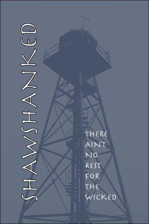 Gilbert, AZ: Welcome to Shawshanked, inmates!