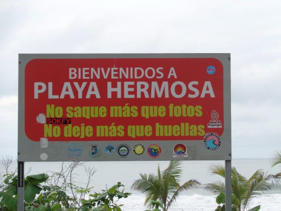 Playa Hermosa: Do not remove more than photos Do not leave more than footprints