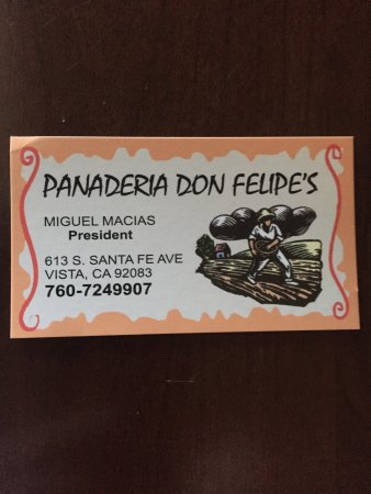 Vista, Kaliforniya: Don Felipes Panaderia