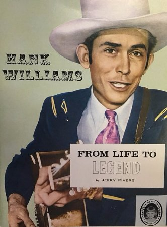 Hank Williams Museum: 1964 the first book published about the life of Hank Williams by Jerry Rivers