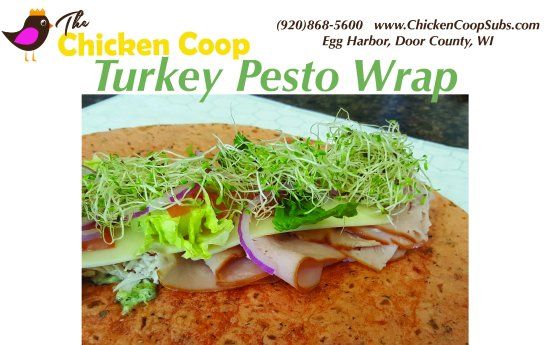Egg Harbor, WI: Our #1 selling item!  You'll come back again and again for our turkey pesto wrap
