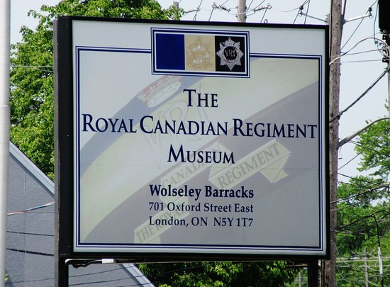 The Royal Canadian Regiment Museum: Sign outside the RCR museum.