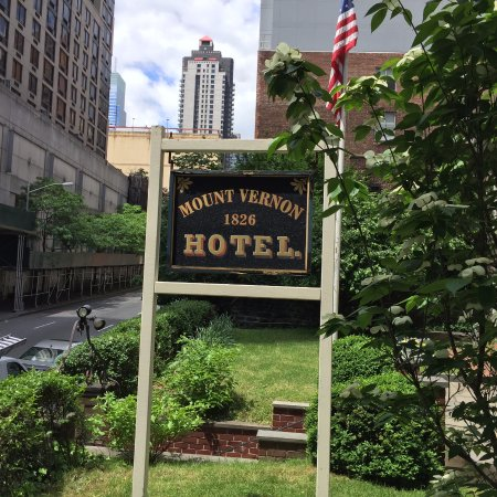 outside sign - Picture of Mount Vernon Hotel Museum & Garden, New ...