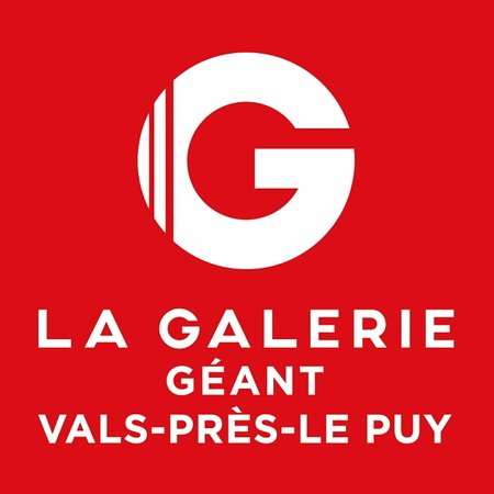 La Galerie - Geant Vals-pres-le Puy