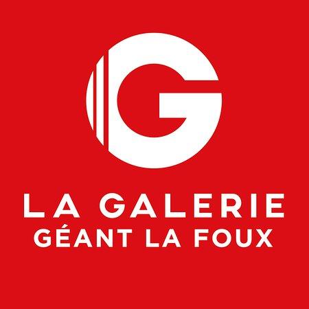 La Galerie - Geant La Foux