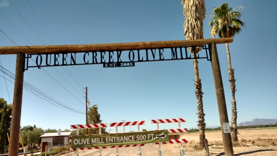 Queen Creek Olive Mill : Entrance