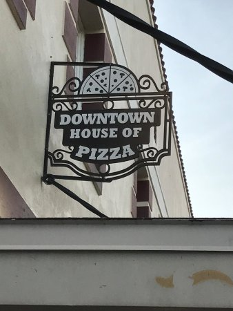 Downtown House of Pizza : Sign at DHOP