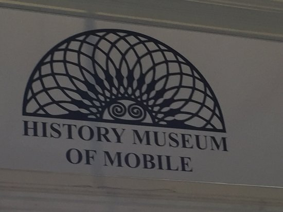 History Museum of Mobile: sign over the door