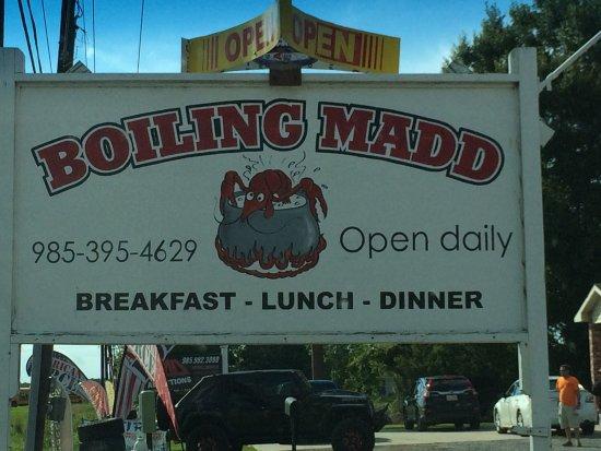 Patterson, LA: Boiling Mad sign.