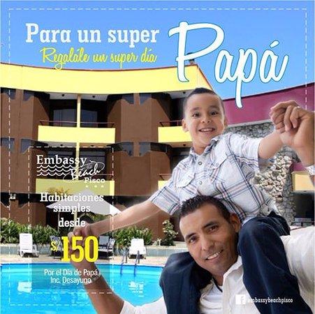 Hotel Embassy Beach Pisco : Promoción por el del Padre