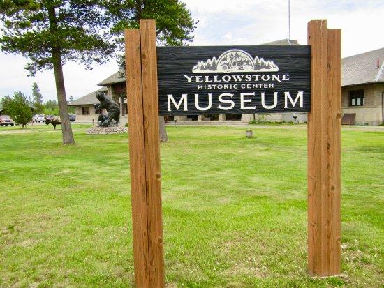 Yellowstone Historic Center: Sign