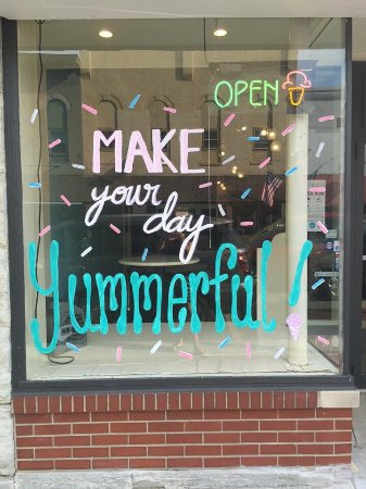 Pendleton, IN: Our front window message.  Stop in and let us make your day Yummerful!
