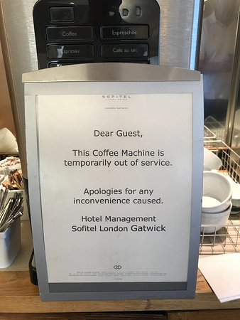 Sofitel London Gatwick: This sign has been here for 6 months!