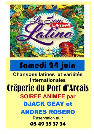 Arcais, ฝรั่งเศส: soiree ANIMEE LE 24 JUIN ; RESERVEZ VOTRE TABLE !