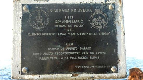 Puerto Suarez, Bolivia: Placa histórica