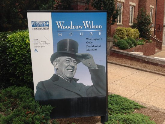 The President Woodrow Wilson House: Check the opening hours. Well worth a visit if you are interested in historical homes.
