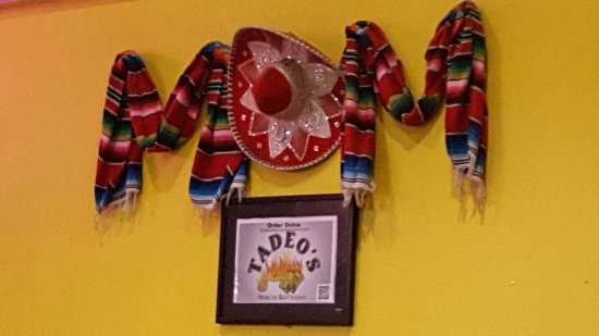 Decoration On The Wall Picture Of Tadeo S Mexican Restaurant