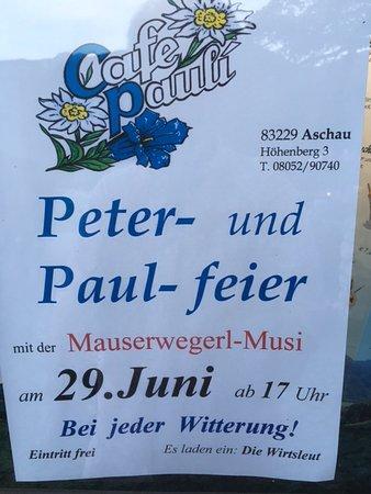 Aschau Im Chiemgau, Deutschland: Ein jährliches Highlight, das Patronatsfest des Café Pauli