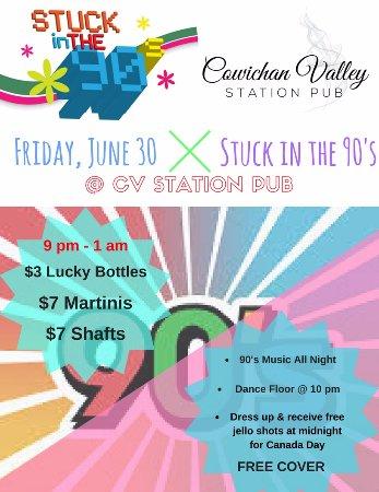 Duncan, Canada: 90's Night at CVI June 30 Friday!!!