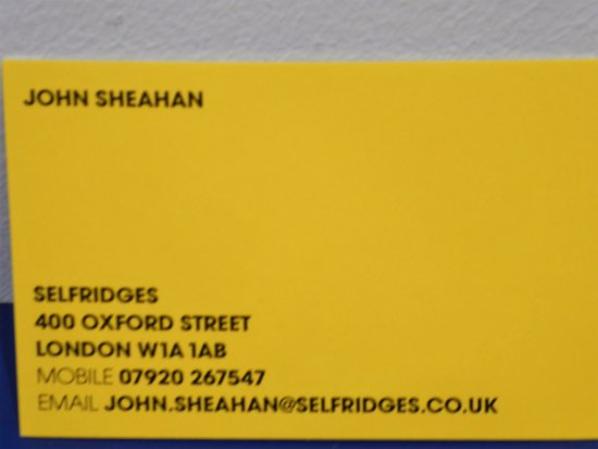 Johns business card picture of selfridges london tripadvisor selfridges johns business card reheart Choice Image