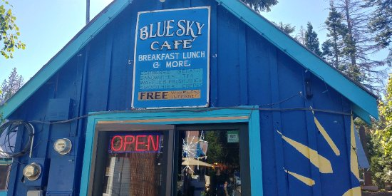 Shaver Lake, CA: Blue Sky Cafe