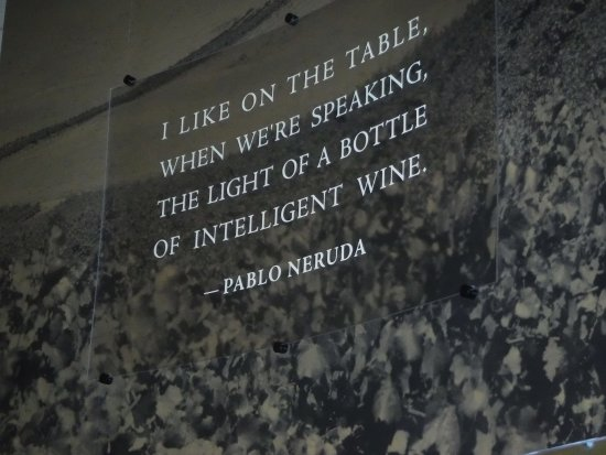 Woodinville, WA: I love this quote from Neruda.