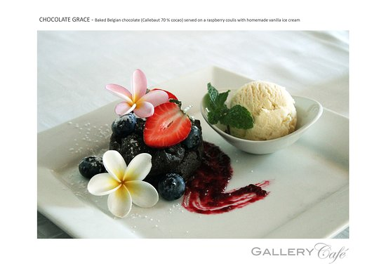 Gallery Café : Chocolate Grace - Baked Belgian chocolate served on a raspberry coulis & homemade vanilla ice cr