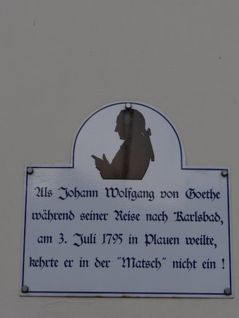 Alas, Goethe did not stay here when he traveled through Plauen :o( Sign on the front of the Mats