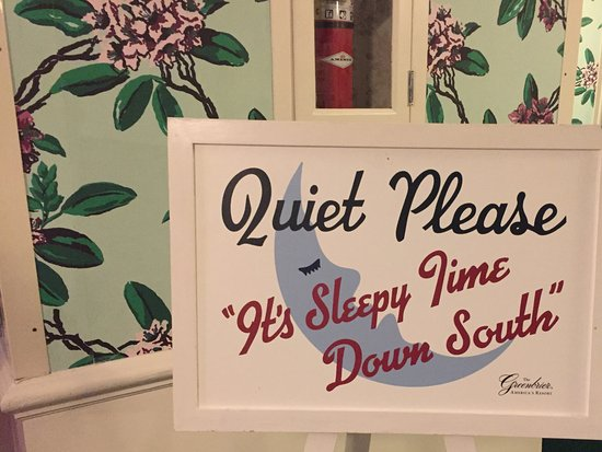 The Greenbrier: Late night signage to keep things quiet.
