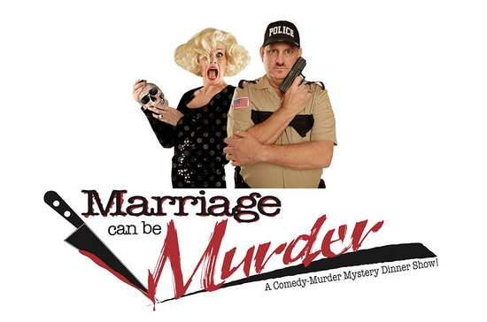 Marriage Can Be Murder: A Comedy...