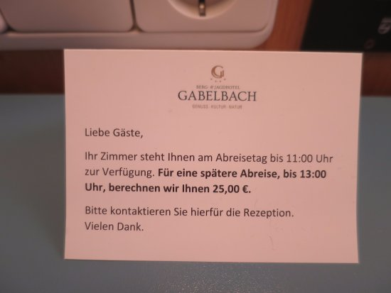 Berg- und Jagdhotel Gabelbach: An der freundlichen Formulierung sollte man noch mal arbeiten - Late-Checkout statt Strafe?
