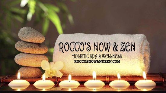 Rocco's Now & Zen Holistic Spa & Wellness