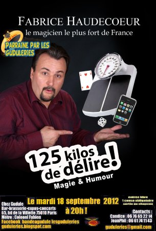 Le Grenier Dîner Spectacle : Fabrice Haudecoeur