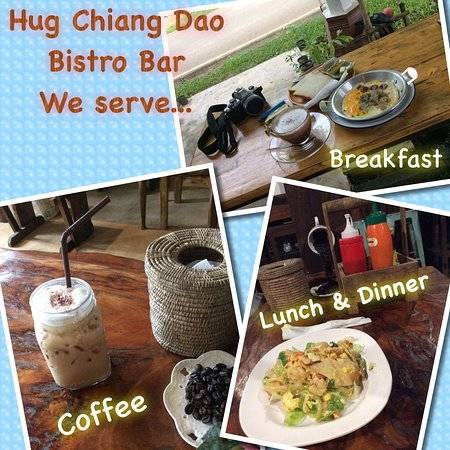 Chiang Dao Hut: Enjoy your meal @ Hug Chiang Dao Bistro Bar
