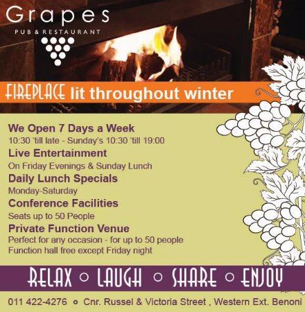 Benoni, Sudafrica: RELAX LAUGH SHARE ENJOY everything Grapes Pub and Restaurant is known for