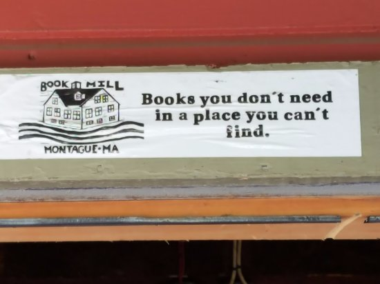 Montague, MA: The motto of the BookMill
