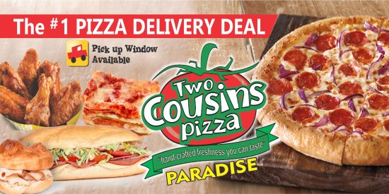 Paradise, PA: Two Cousins Pizza Delivery