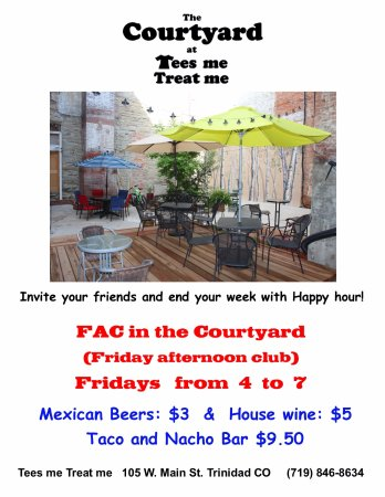 Trinidad, CO: Happy Hour on Fridays 4-7  $9.50 all you can eat taco/nacho bar with $3 Mexican beers.