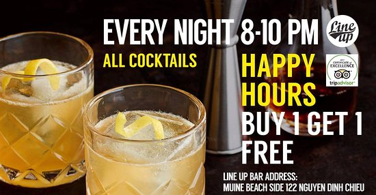 Phan Thiet, Vietnam: Happy Hours: Buy 1 Get 2 for all cocktails 8 to 10 PM @ Line Up Bar Mui Ne | Giờ vàng