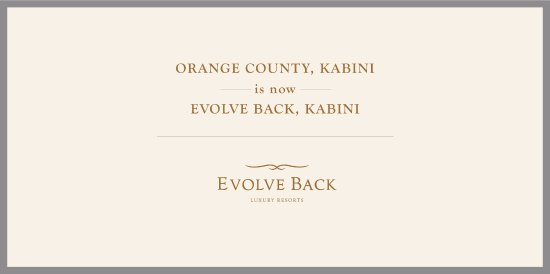 Evolve Back, Kabini: Orange County changes its name to Evolve Back