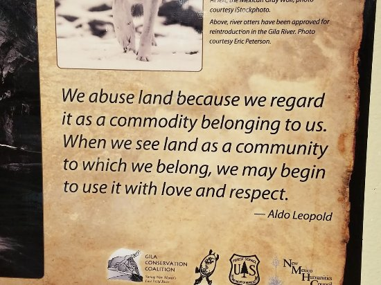 Gila, NM: Aldo Leopold quote - still important, especially today