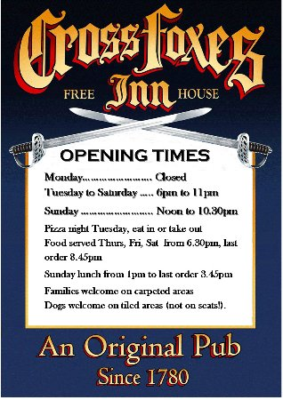 Opening Hours, Cross Foxes, Nannerch