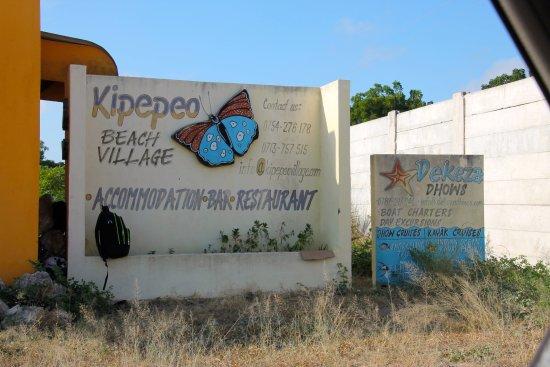 Kipepeo Beach Village: Entrance signage