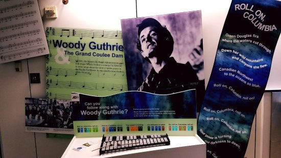 Coulee Dam, WA: Woody Gutrie, paid $260, wrote 26 songs in a Month!