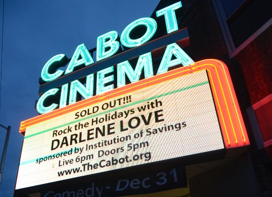 Beverly, MA: The Cabot's marquee frequently says SOLD OUT!
