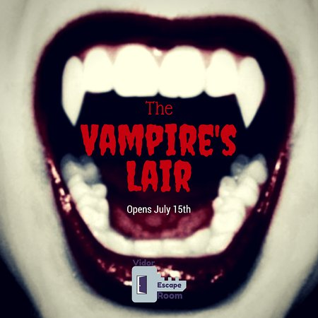 Vidor, TX: The vampires  Lair is now open