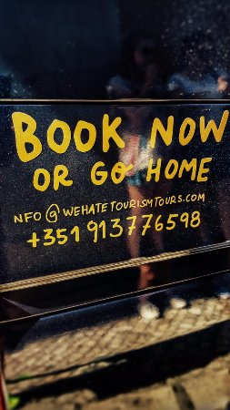We Hate Tourism Tours: Book now or go home :-)