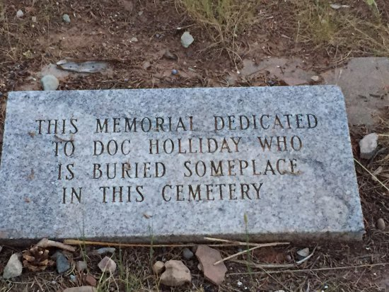 Doc Holliday's Grave: Buried someplace in the cemetery