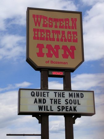 Western Heritage Inn Travelodge by Wyndham Bozeman: Western Heritage Inn wisdom message