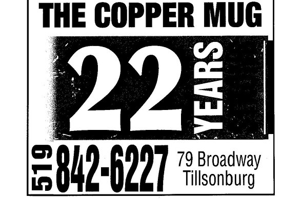 Tillsonburg, Canada: Copper Mug Restaurant and Pub locally owned and operated for 22 years under same ownership.